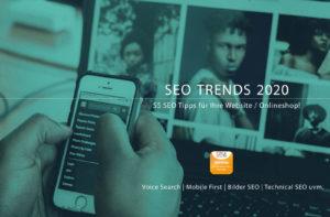 SEO Trends 2020: 55 SEO Tipps für Ihre Website oder den Onlineshop!
