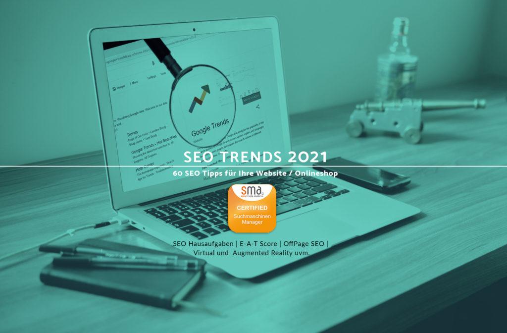SEO Trends 2021: 60 SEO Tipps für Ihre Website oder den Onlineshop!